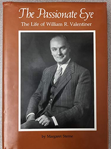 9780814316313: Passionate Eye: The Life of William R. Valentiner