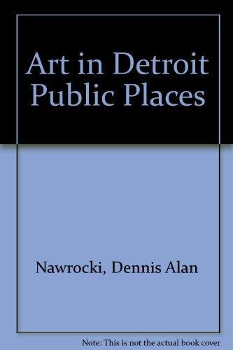 9780814316535: Art in Detroit Public Places: Third Edition