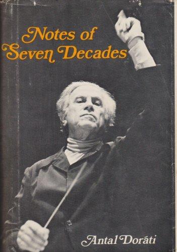 NOTES OF SEVEN DECADES.: Dorati, Antal.