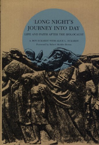 9780814316924: Long Night's Journey Into Day: Life and faith After the Holocaust