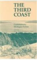 The Third Coast: Contemporary Michigan Fiction: Drake, Albert [Contributor];