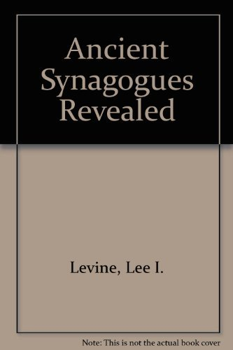 9780814317068: Ancient Synagogues Revealed