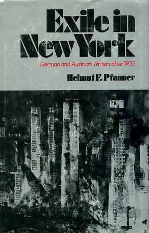 9780814317273: Exile in New York: German and Austrian writers after 1933