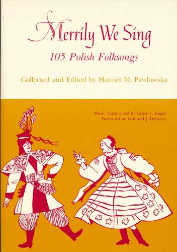 9780814317532: Merrily We Sing: 105 Polish Folksongs