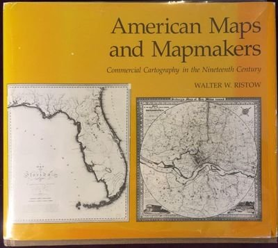 9780814317686: American Maps and Mapmakers: Commercial Cartography in the Nineteenth Century