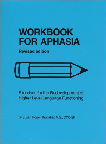 9780814318034: Workbook for Aphasia: Exercises for the Redevelopment of Higher Level Language Functioning