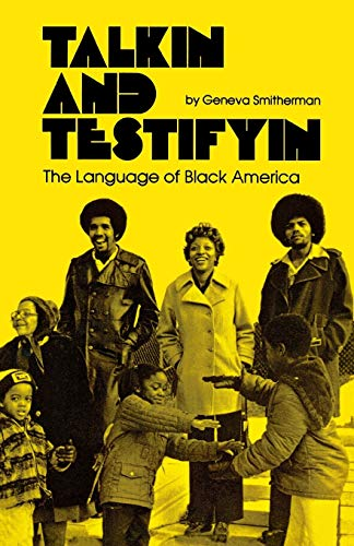 9780814318058: Talkin' and Testifyin': Language of Black America (Waynebook)