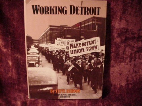 9780814318188: Working Detroit: The Making of a Union Town