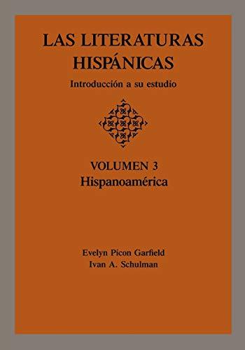 9780814318652: Las Literaturas Hispanicas: Introduccion a Su Estudio: Volumen 3: Hispanoamerica: Introduccion a Su Estudio : Hispanoamerica: 003 (Las literaturas Hispánicas : introducción a su estudio)