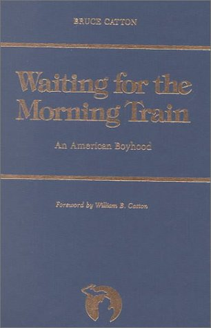9780814318843: Waiting for the Morning Train: An American Boyhood (Great Lakes Books Series)