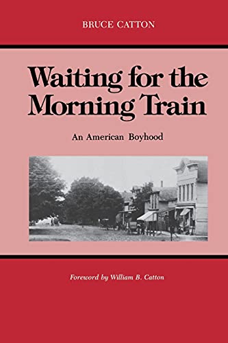 9780814318850: Waiting for the Morning Train: An American Boyhood (Great Lakes Books Series)
