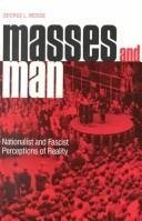 9780814318959: Masses and Man: Nationalist and Fascist Perceptions of Reality