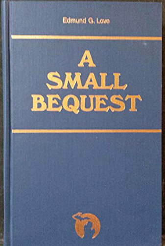 9780814319253: A Small Bequest (Great Lakes Books Series)