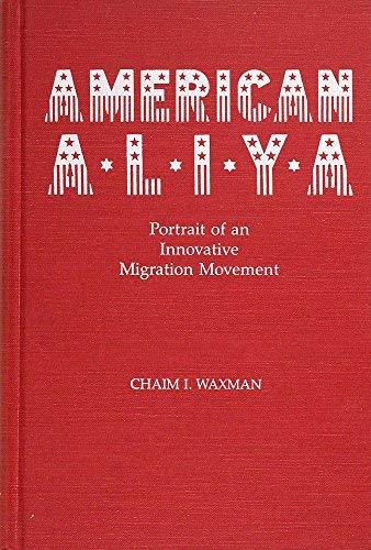 9780814319369: American Aliya: Portrait of an Innovative Migration Movement