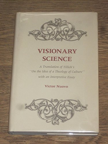9780814319406: Visionary Science: A Translation of Tillich's On the Idea of a Theology of Culture with an Interpretive Essay