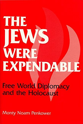9780814319529: The Jews Were Expendable: Free World Diplomacy and the Holocaust
