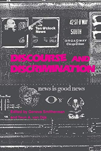 Discourse and Discrimination Smitherman, Geneva; Van Dijk,