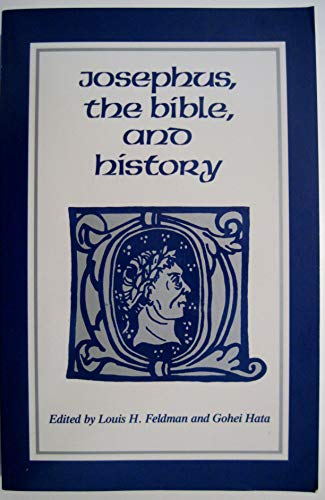 9780814319833: Josephus, the Bible, and History