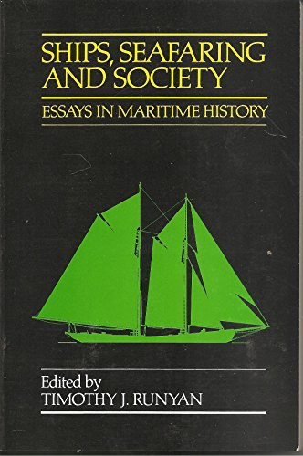 9780814319918: Ships, Seafaring and Society: Essays in Maritime History