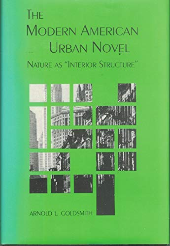 9780814319949: The Modern American Urban Novel: Nature As