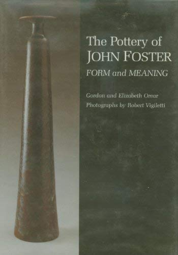 The Pottery of John Foster: Form and Meaning (Great Lakes Books Series)