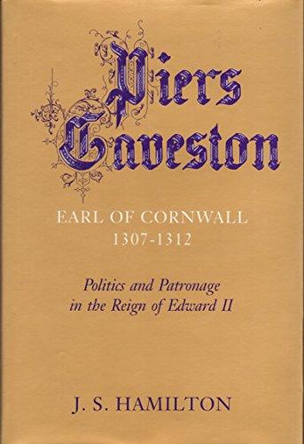 9780814320082: Piers Gaveston: Earl of Cornwall 1307–1312