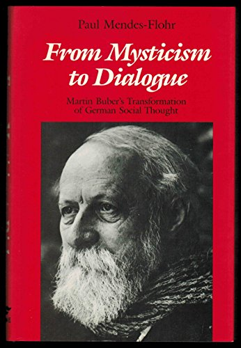 9780814320280: From Mysticism to Dialogue: Martin Buber's Transformation of German Social Thought
