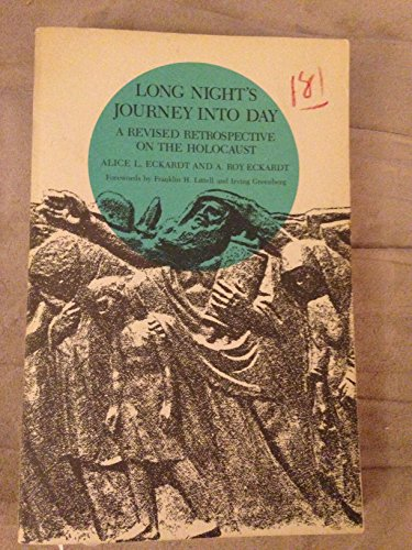 9780814320860: Long Night's Journey into Day: A Revised Retrospective on the Holocaust