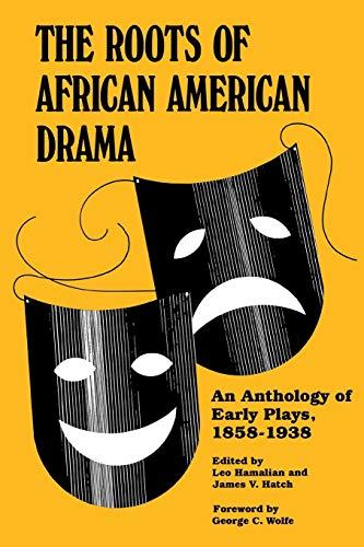 9780814321423: The Roots of African American Drama: An Anthology of Early Plays, 1858-1938 (African American Life Series)