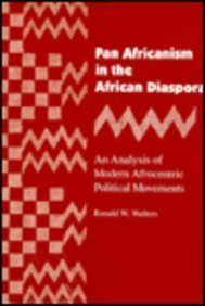 Pan Africanism in the African Diaspora: An: Dr. Ronald W.