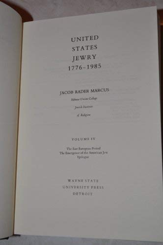 United States Jewry, 1776-1985: Volume 1: Marcus, Jacob Rader