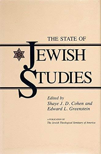 The State of Jewish Studies: Cohen, Shaye J. D.