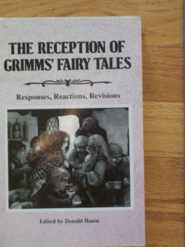 9780814322086: The Reception of Grimms' Fairy Tales: Responses, Reactions, Revisions