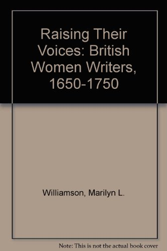 9780814322093: Raising Their Voices: British Women Writers, 1650-1750