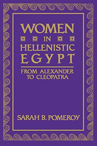 9780814322307: Women in Hellenistic Egypt: From Alexander to Cleopatra