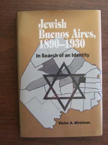 9780814322338: Jewish Buenos Aires, 1890-1930: In Search of an Identity (Jewish Holocaust Studies)