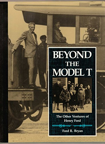 9780814322369: Beyond the Model T: The Other Ventures of Henry Ford (First Edition)