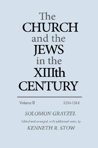 9780814322543: The Church and the Jews in the XIIIth Century: Volume II - 1254-1314 (Volume 2)