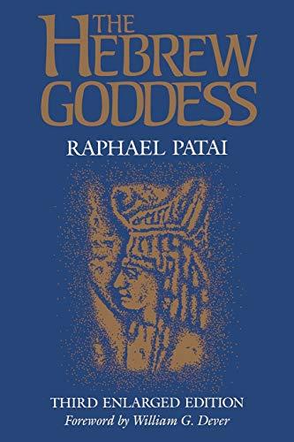 9780814322710: The Hebrew Goddess