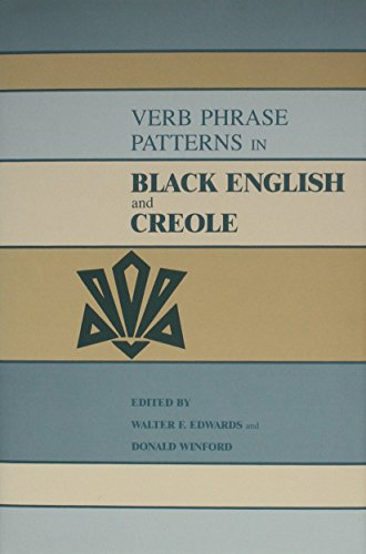 9780814322765: Verb Phrase Patterns in Black English and Creole