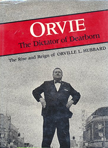 9780814322895: Orvie: The Dictator of Dearborn (Great Lakes Books)