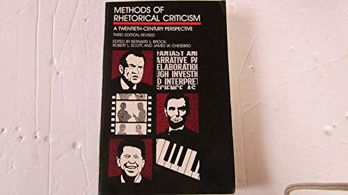 9780814323007: Methods of Rhetorical Criticism: A Twentieth-century Perspective
