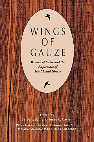 Wings of Gauze: Women of Color and: Bair, Barbara [Editor];