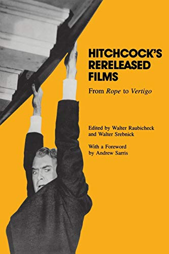 9780814323267: Hitchcock's Rereleased Films: From Rope to Vertigo (Contemporary Approaches to Film and Media Series)