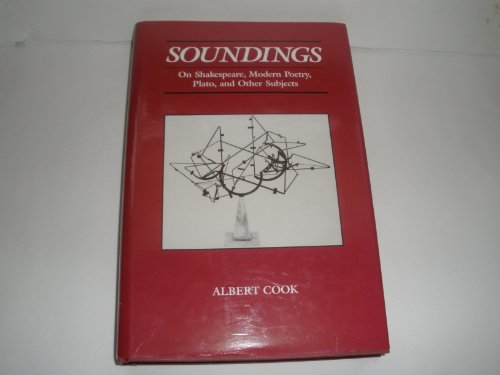 9780814323311: Soundings: On Shakespeare, Modern Poetry, Plato, and Other Subjects