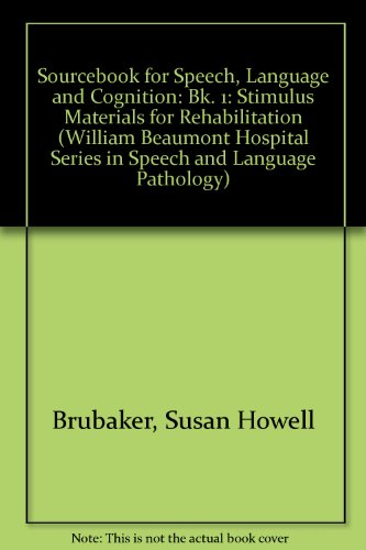 9780814324110: Sourcebook for Speech, Language and Cognition: Stimulus Materials for Rehabilitation Book 1