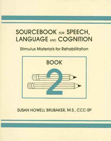9780814324127: Sourcebook for Speech, Language and Cognition: Stimulus Materials for Rehabilitation Book 2