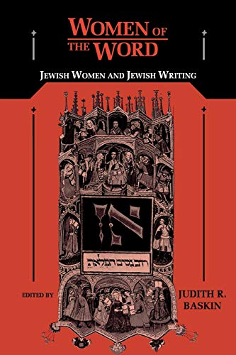 Women of the Word: Jewish Women and: Baskin, Judith R.