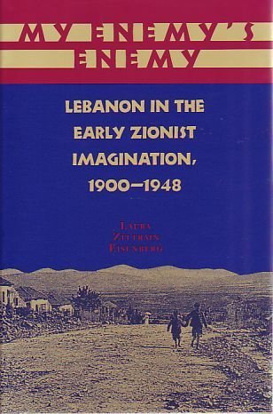 9780814324240: My Enemy's Enemy: Lebanon in the Early Zionist Imagination, 1900-1948