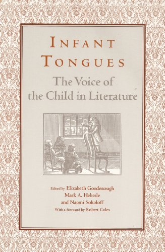 9780814324318: Infant Tongues: The Voice of the Child in Literature